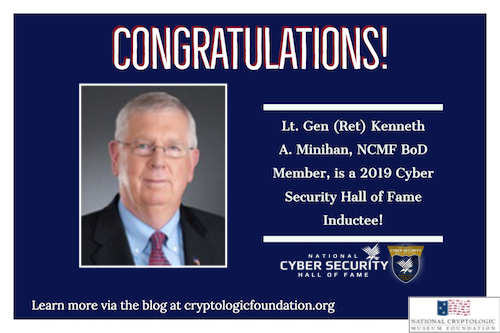 NCMF BoD Member Ken Minihan to be Inducted into Cyber Security Hall of Fame