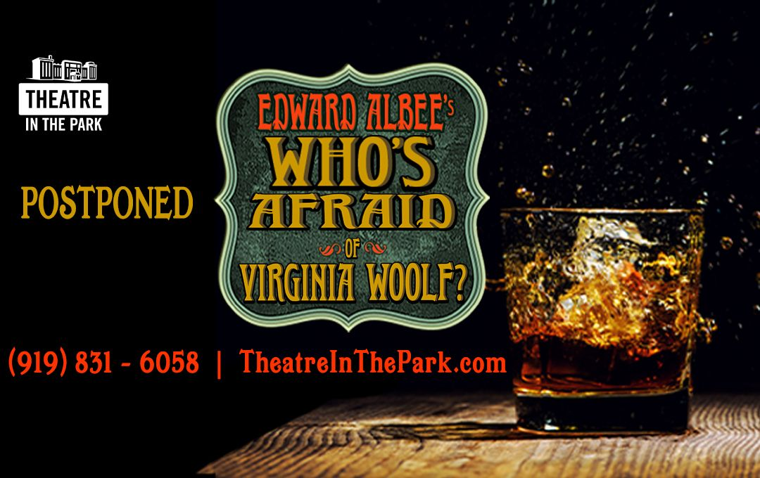 *Postponed* Who's Afraid of Virginia Woolf?