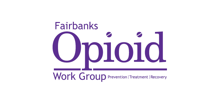 Fairbanks Opioid Work Group