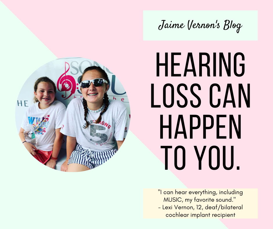 Hearing Loss: Lexi's Story & How it Can Happen to You (or Your Child, Your Parent, Your Spouse)!