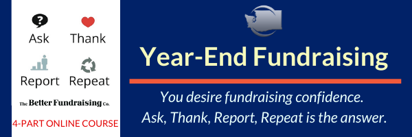 Ask, Thank, Report, Repeat - Year-End Fundraising