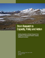 From Research to Capacity, Policy and Action: Enabling Adaptation to Climate Change for Poor Populations in Asia through Research, Capacity Building and Innovation