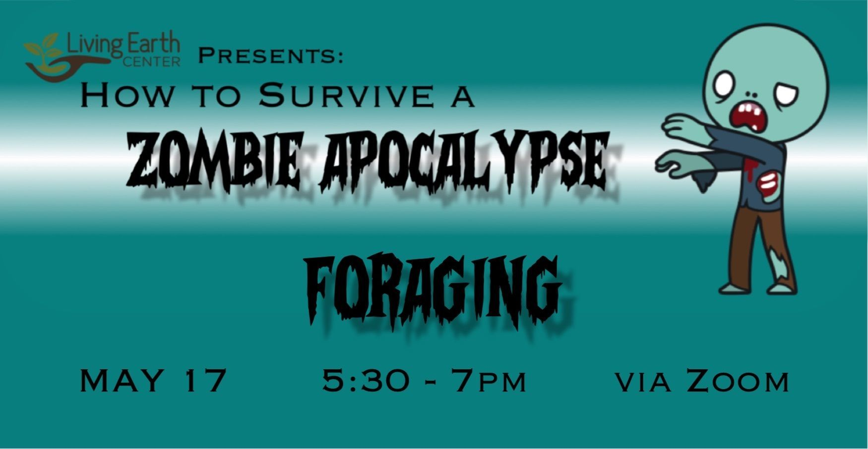 Surviving the Zombie Apocalypse - Foraging