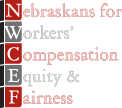 Nebraskans for Workers' Compensation Equity and Fairness