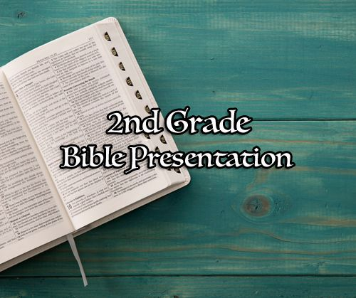 2nd Grade Bible Presentation