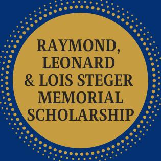 Raymond, Leonard & Lois Steger Memorial Scholarship