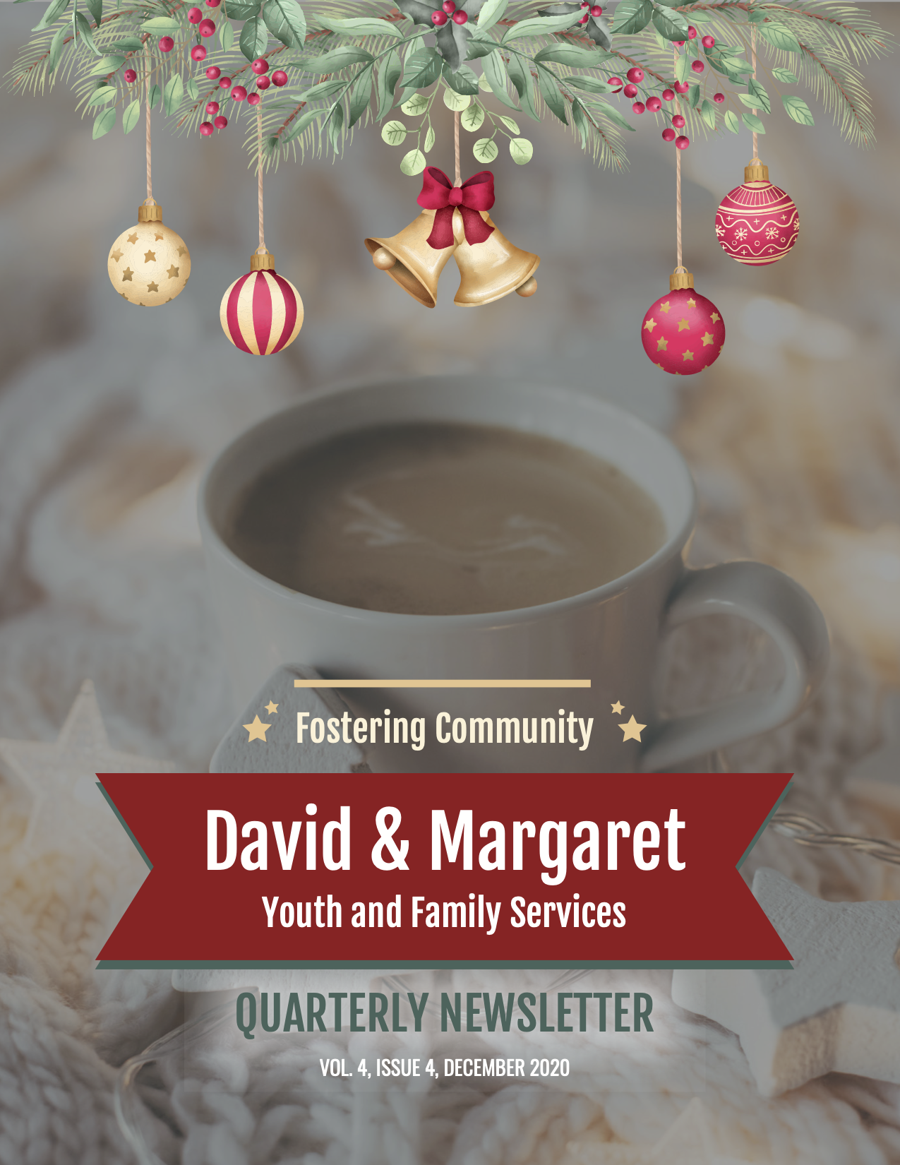 David & Margaret Quarterly Newsletter Vol. 2 Issue 4