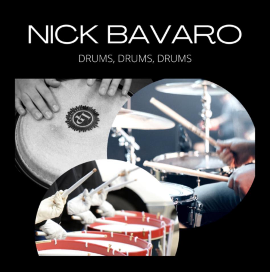 Drums, Drums, Drums with Nicholas Bavaro