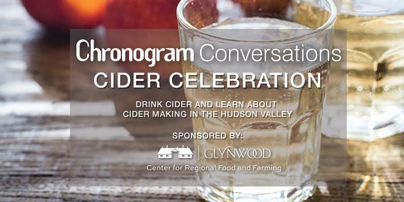 Chronogram Conversations: Cider Celebration