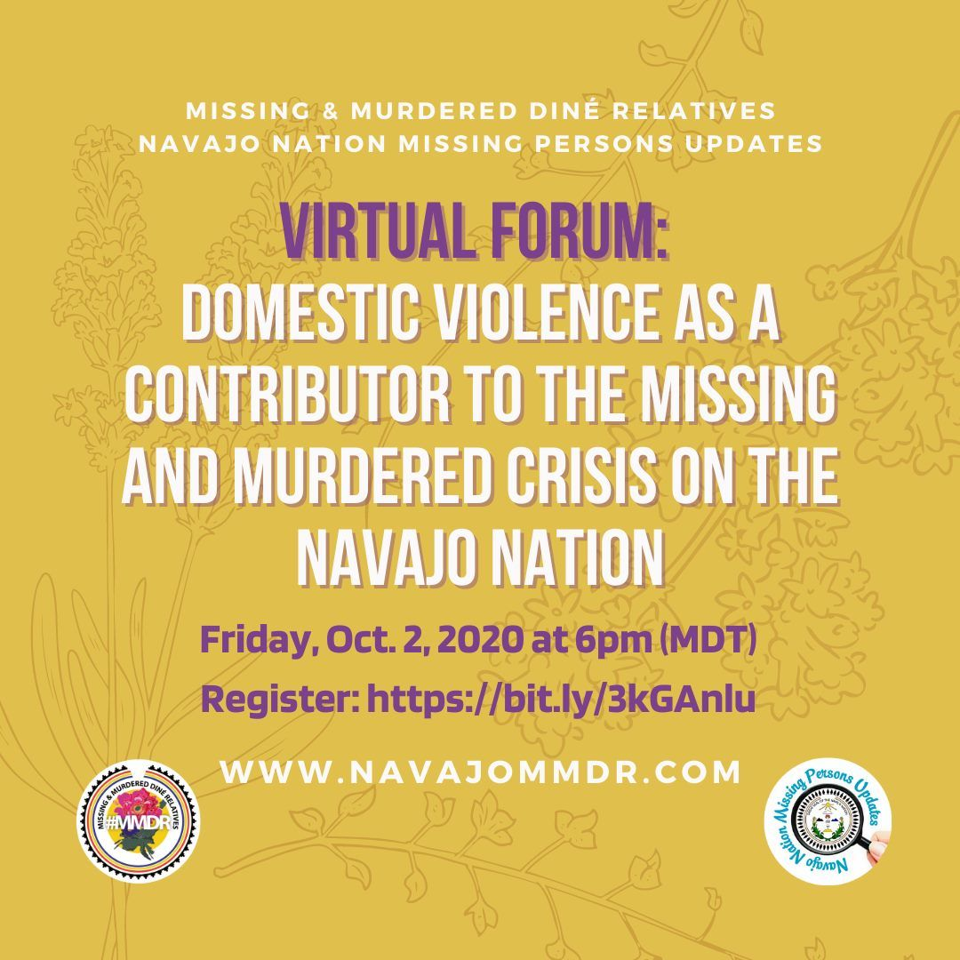 VIRTUAL FORUM: Domestic Violence as a Contributor to the Missing and Murdered Crisis on the Navajo Nation