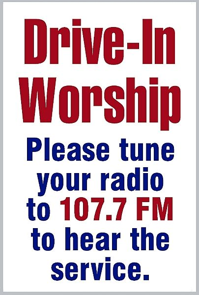 Drive-In Worship Sign