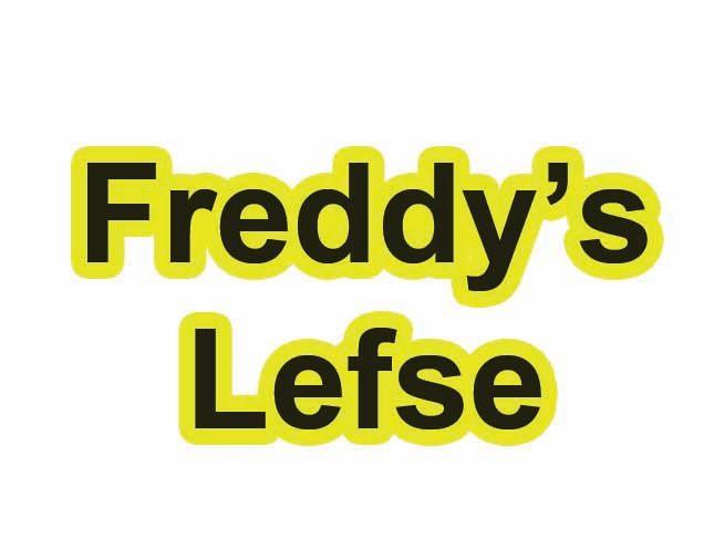 Freddy's Lefse