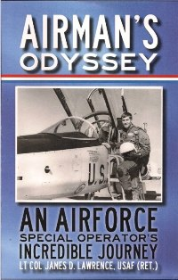 Airman's Odyssey: An Air Force Special Operator's Incredible Journey