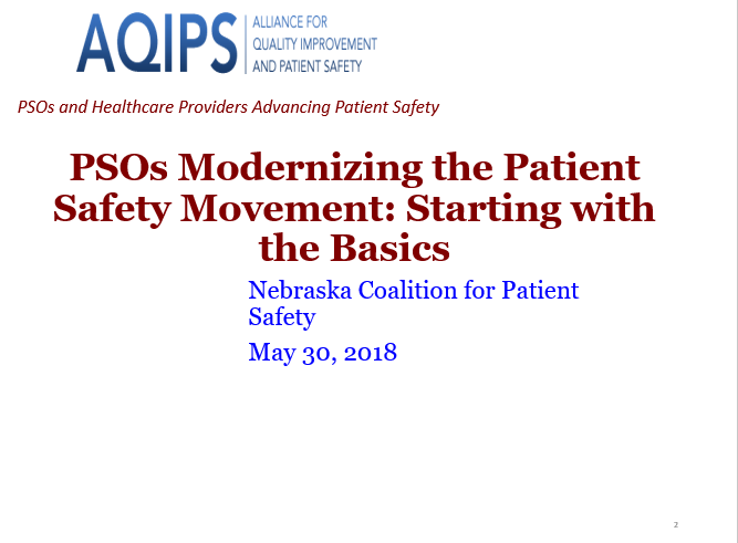 PSOs Modernizing the Patient Safety Movement: Starting with the Basics