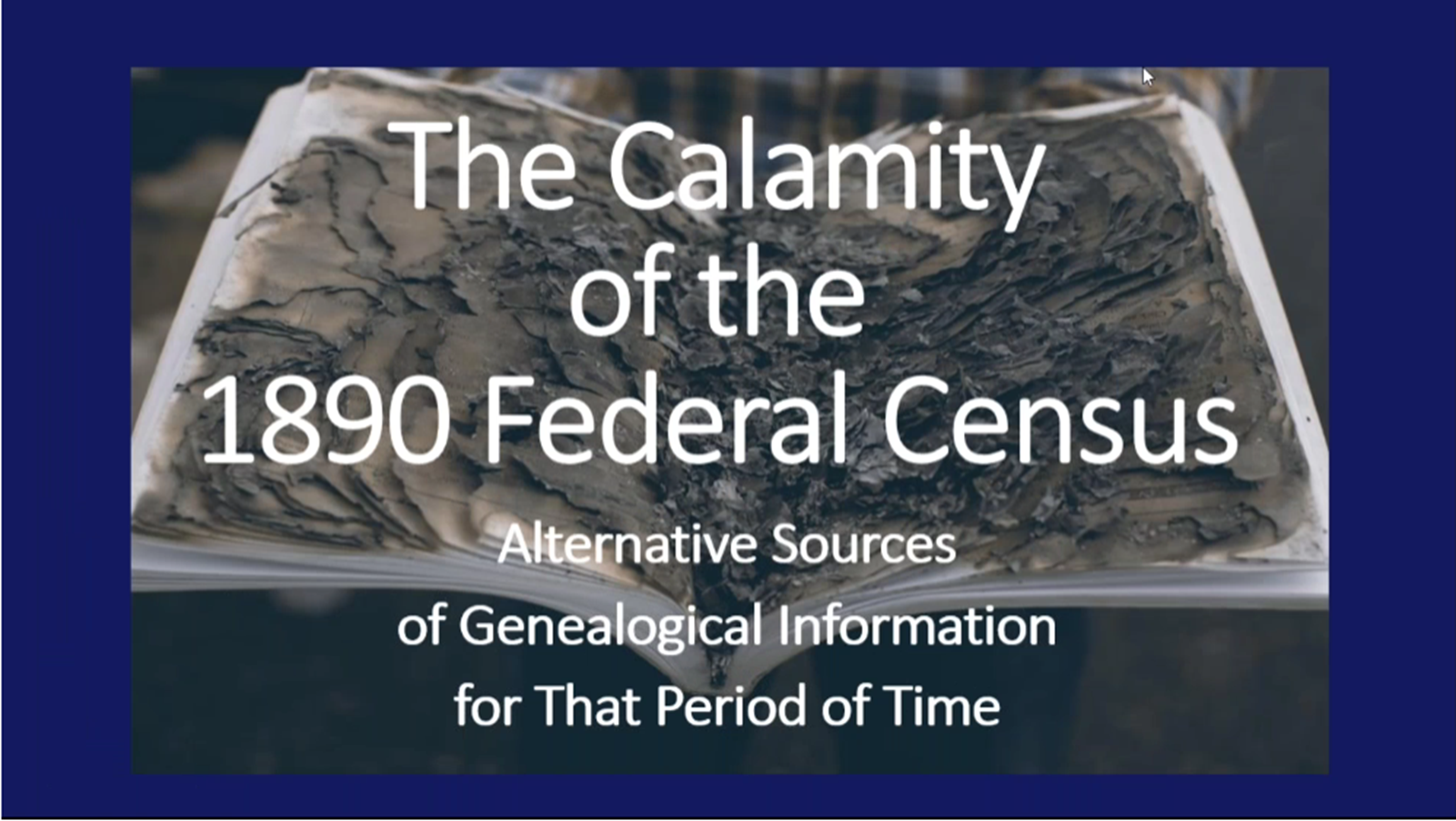 The Calamity of the 1890 Federal Census