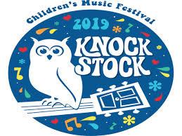 KNOCK STOCK CHILDREN'S MUSIC FESTIVAL