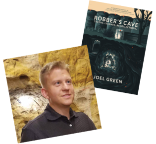 Joel Green and his book, Robber's Cave: Truths, Legends, Recollections
