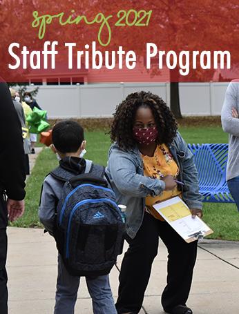 Staff Tribute Program