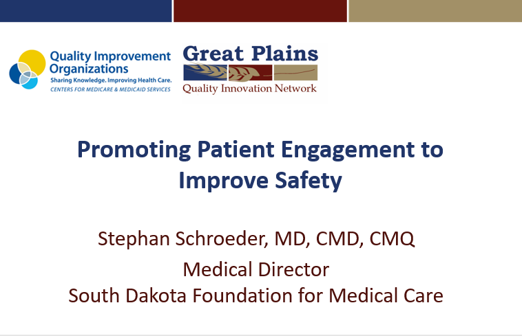 Promoting Patient Engagement to Improve Safety