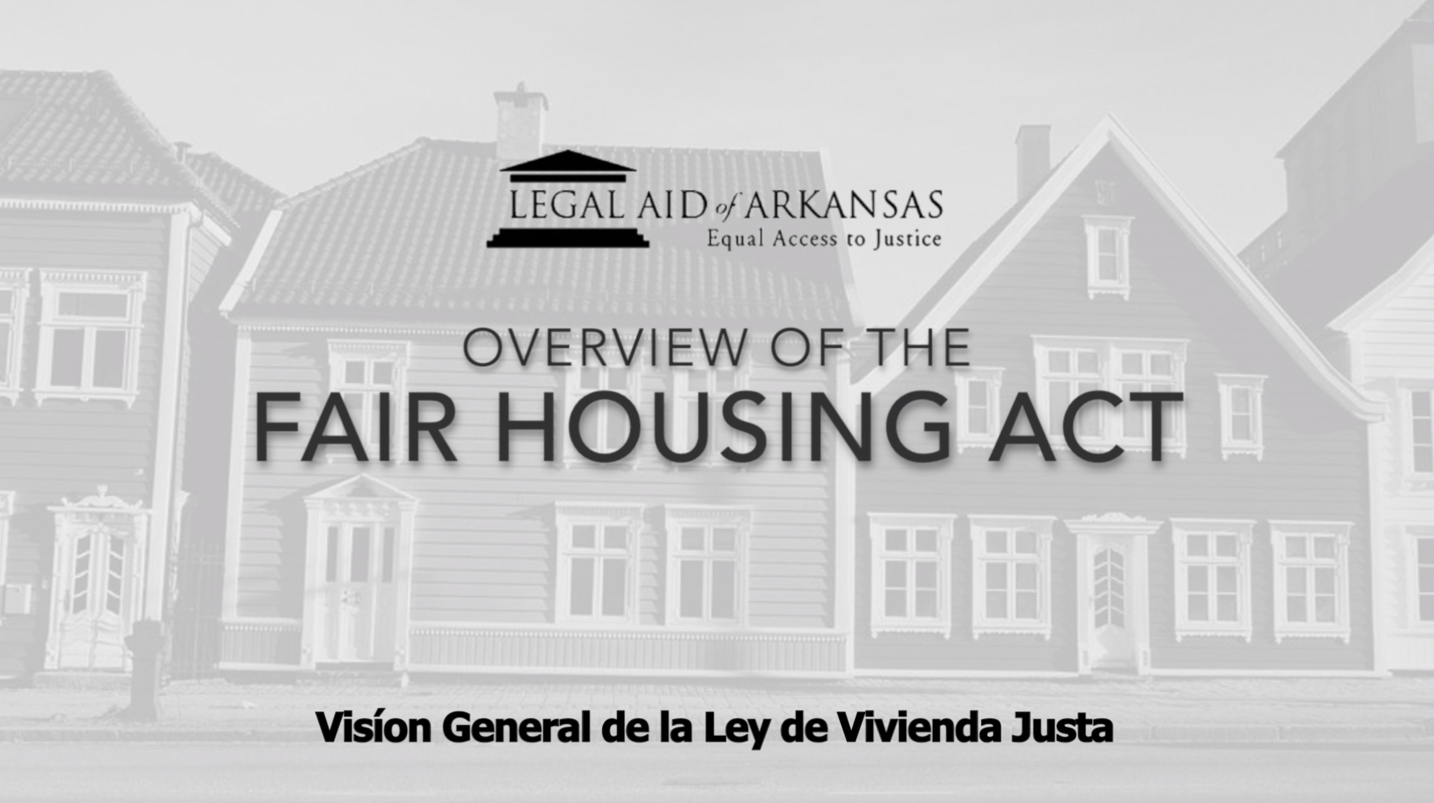 VIDEO - Visíon General de la Ley de Vivienda Justa