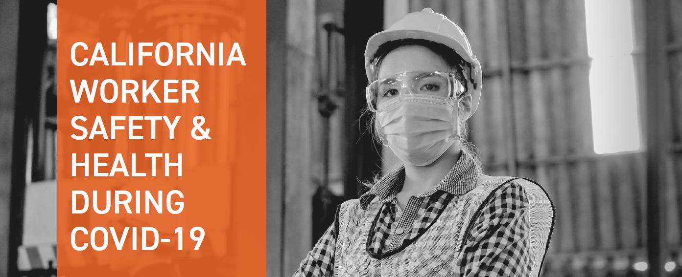 加州工人安全 & 健康在新型冠状病毒肺炎
