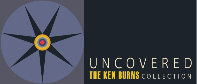 'Uncovered: The Ken Burns Collection' Opens 1/19