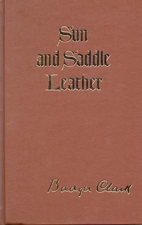 Badger Clark - Sun and Saddle Leather