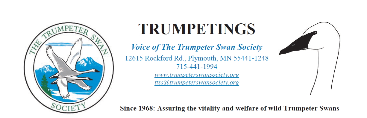 Members of The Trumpeter Swan Society receive the member newsletter, Trumpetings, to keep them updated about their donations at work