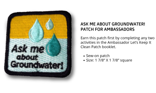 "Ambassador ""Ask Me About Groundwater"" Patch"