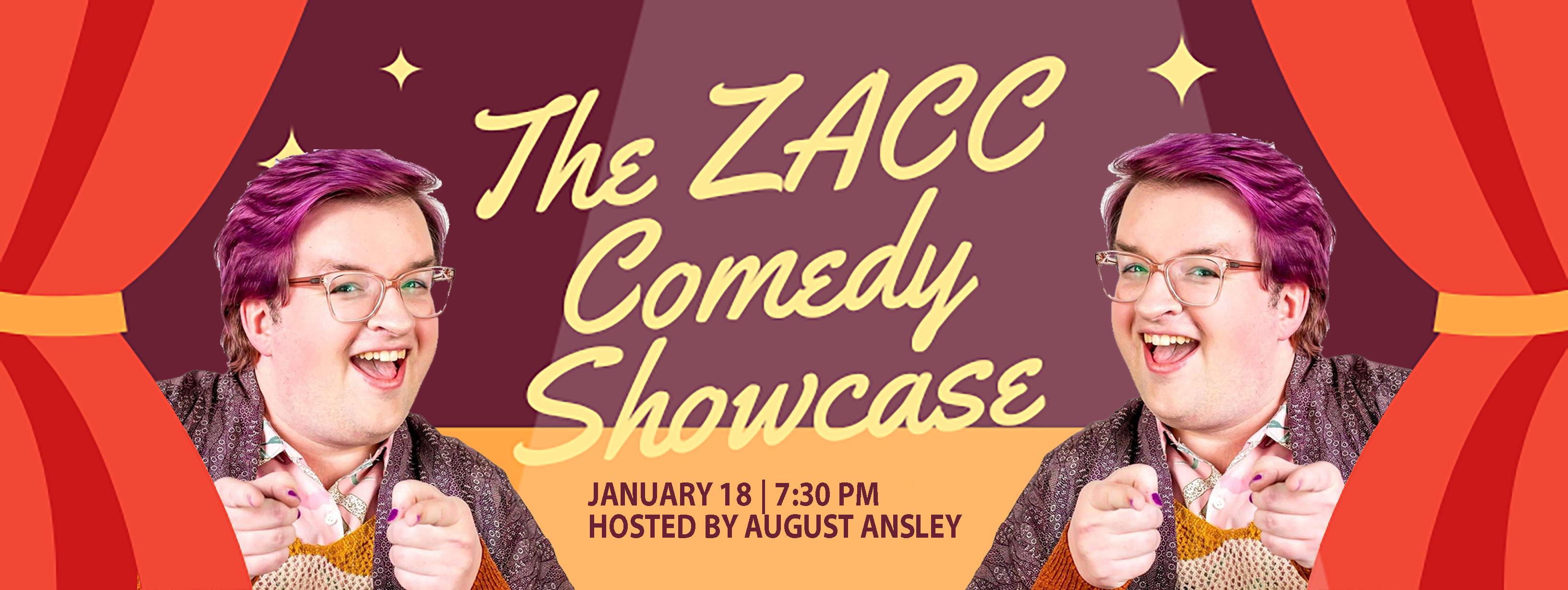 ZACC Comedy Showcase
