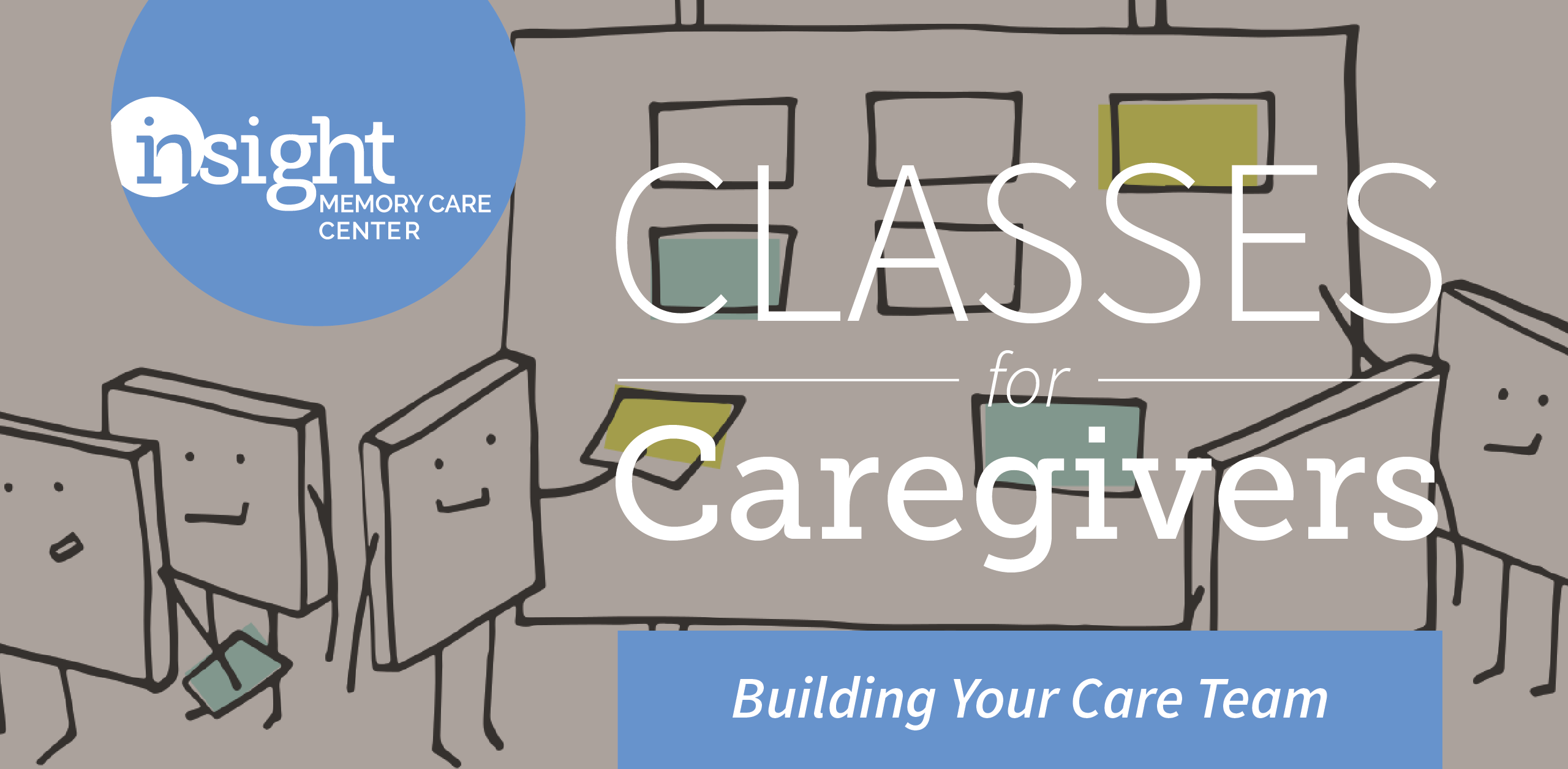 You Can't Do This Alone: Building Your Care Team