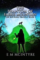 The Phantom of Faerie Mountain