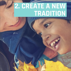 2. Create a new tradition.