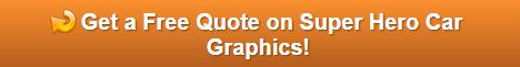 Free quote on super hero car graphics Orange County