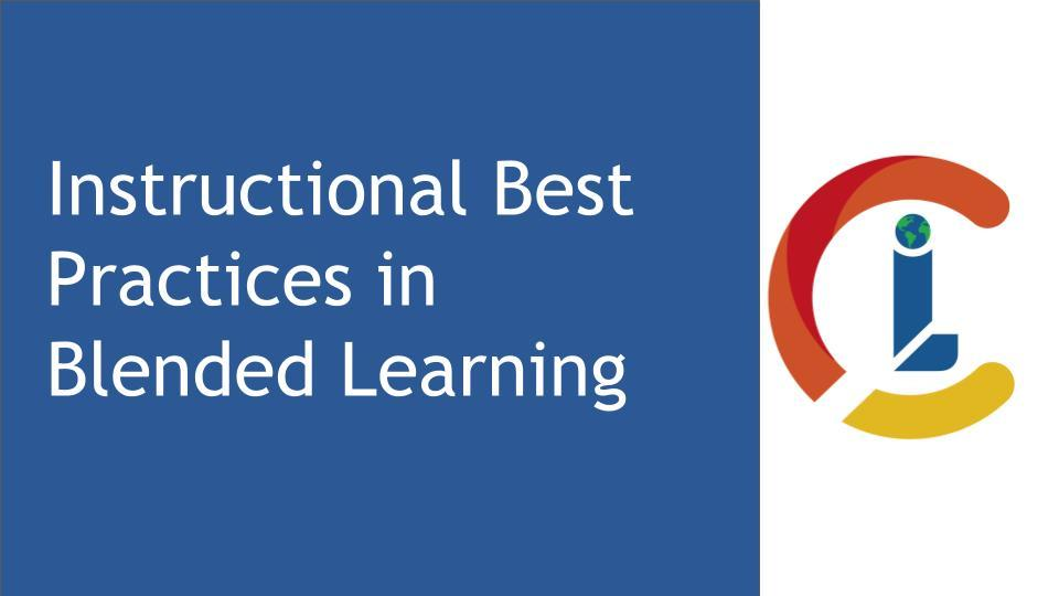 Instructional Best Practices In Blended Learning