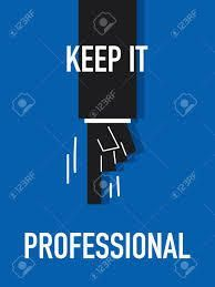 Keeping It Professional
