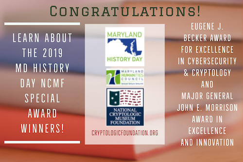 Congratulations NCMF Special Award Winners for 2019 MD History Day!