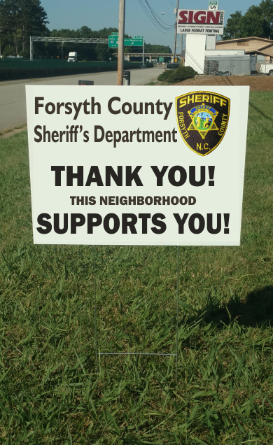 Forsyth Sheriff Support Signs w/stepstake