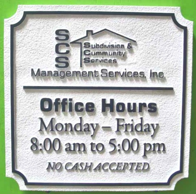 """SA28583 - Sign for Subdivision""""SCS Management Services Company"""" with Office Hours"""