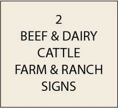 O24100 - Beef and Dairy Cattle Farm & Ranch Signs