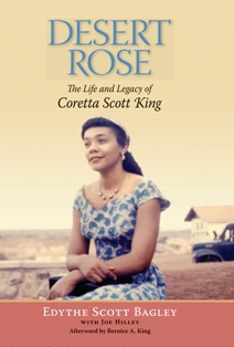 Desert Rose: The Life and Legacy of Coretta Scott King