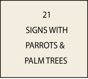 L21915 - Signs with Parrots and Palm Trees