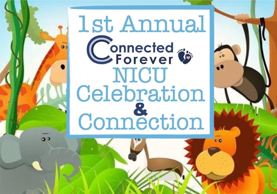 1st Annual NICU Celebration & Connection
