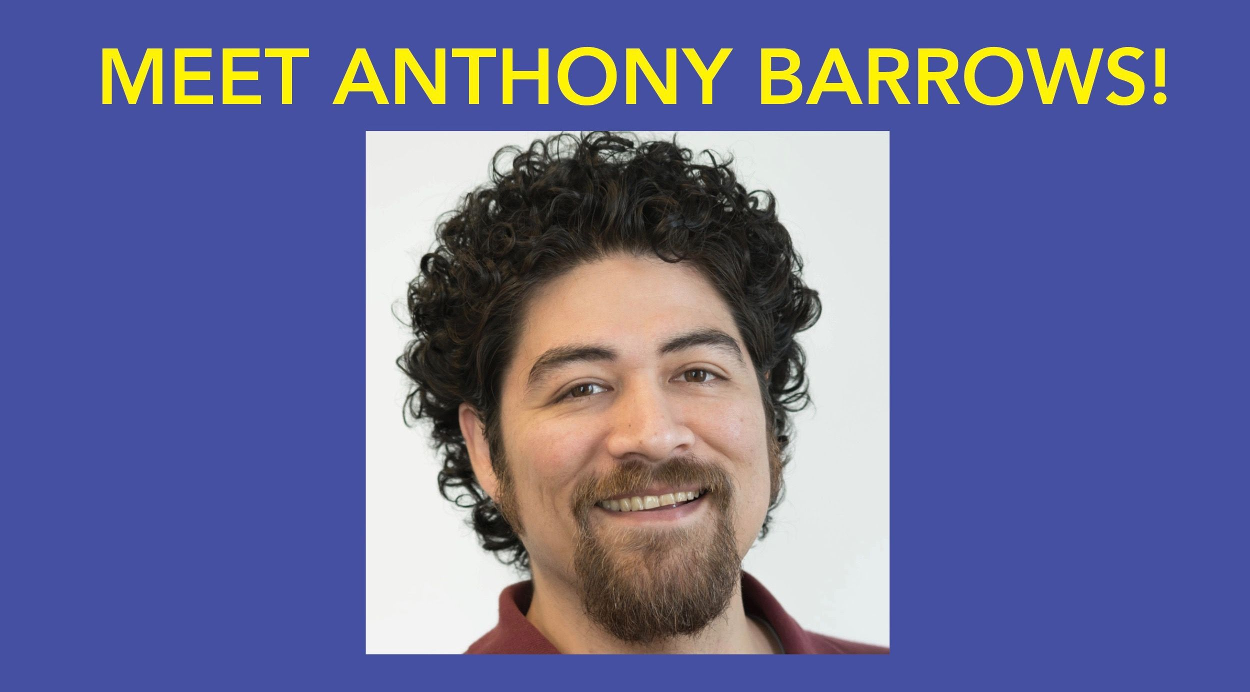 Meet Anthony Barrows