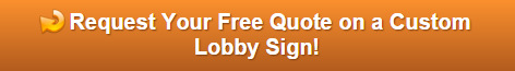 Free quote on lobby signs for Los Angeles County