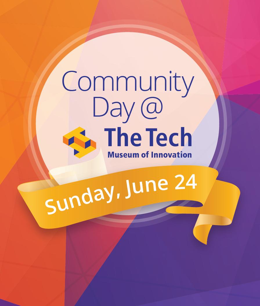 San Jose Tech Museum - Community Day