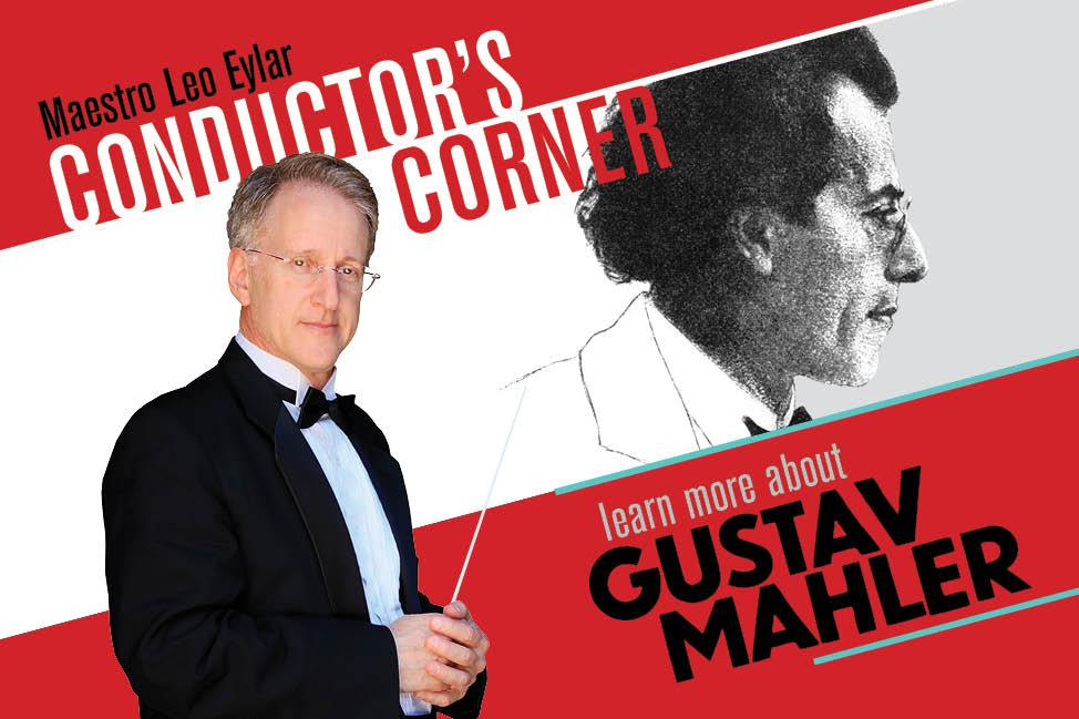 Conductor's Corner - Mahler