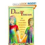 Delicate Threads: Friendships Between Children with and Without Special Needs in Inclusive Settings