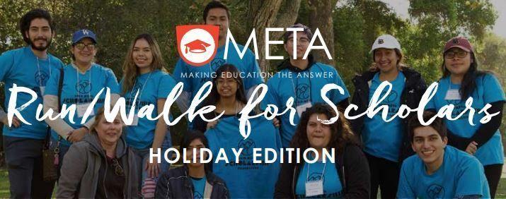 META Virtual Run/Walk for Scholars Holiday Edition