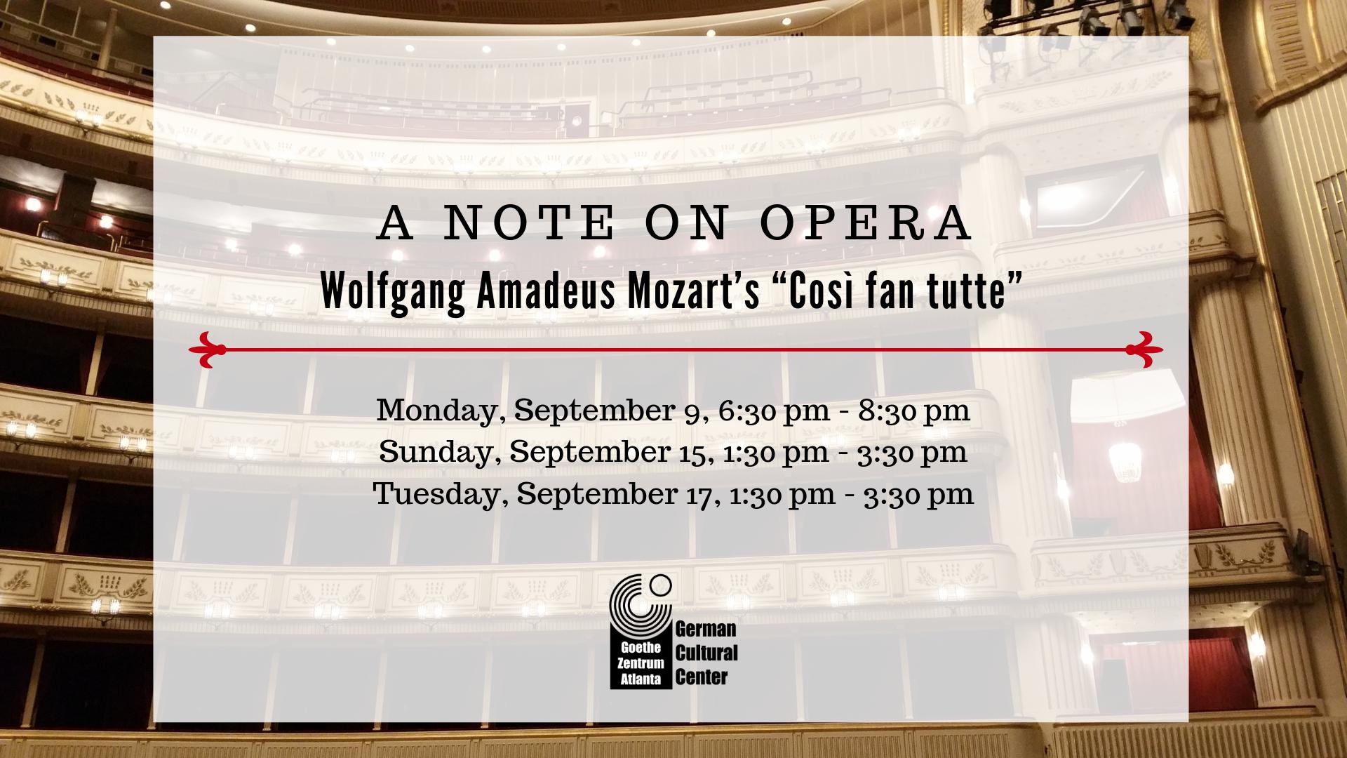 """A Note on Opera: Mozart's """"Così fan tutte"""""""